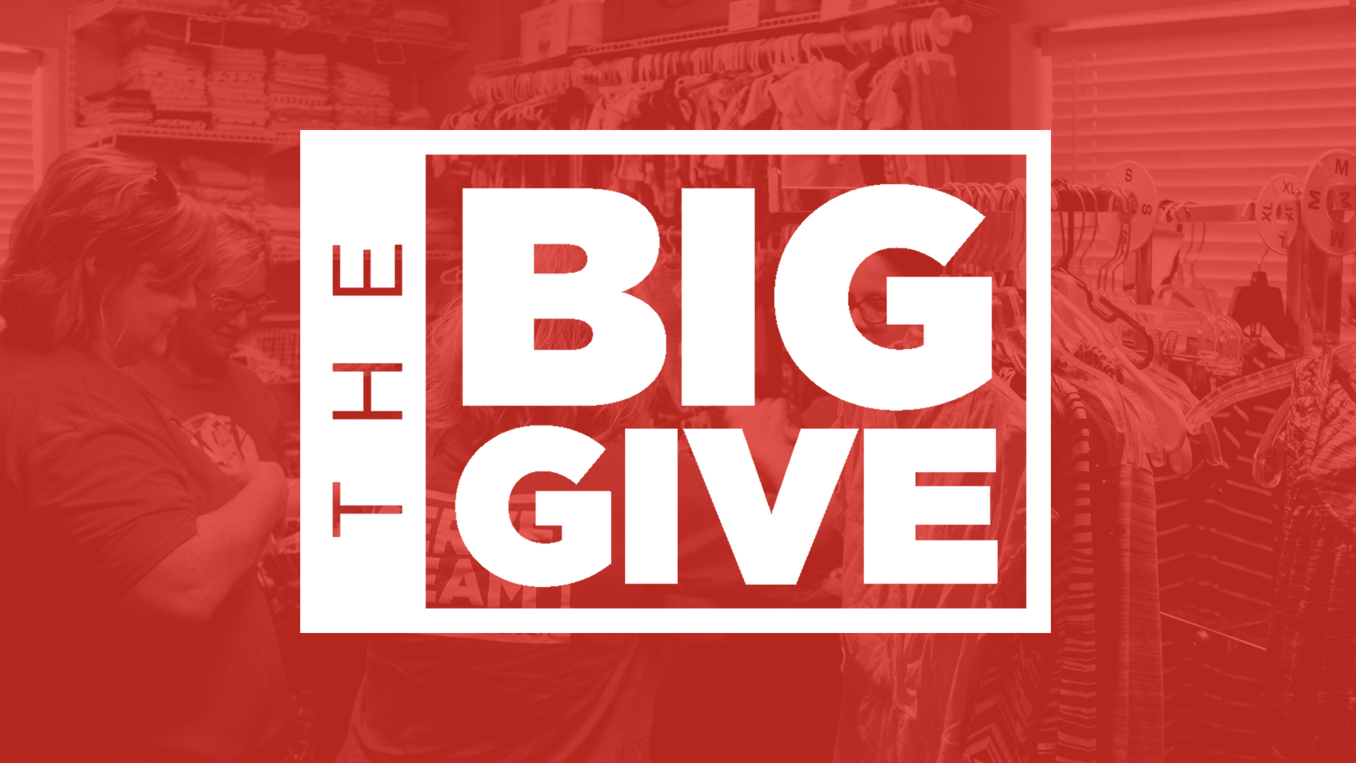 The Big Give Outreach Event