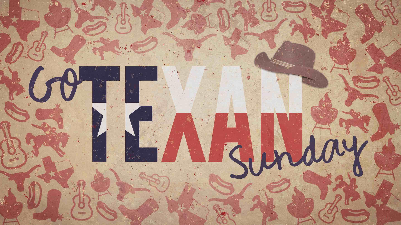 Go Texan Sunday